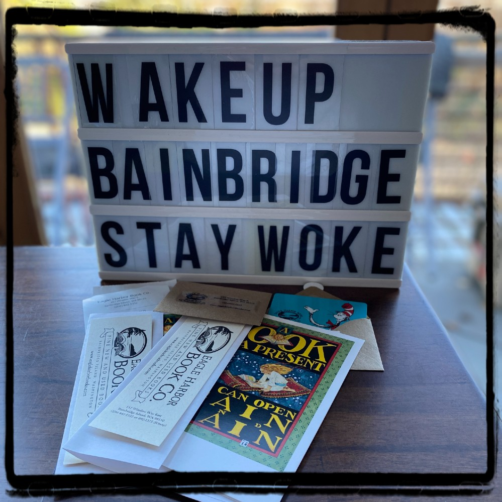 Eagle Harbor Book Company Wake Up Bainbridge Gift Card Give 2020