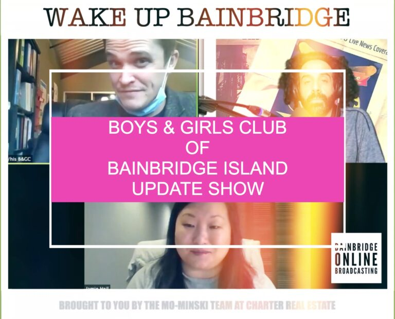 Boys & Girls Club of Bainbridge Island Update Show