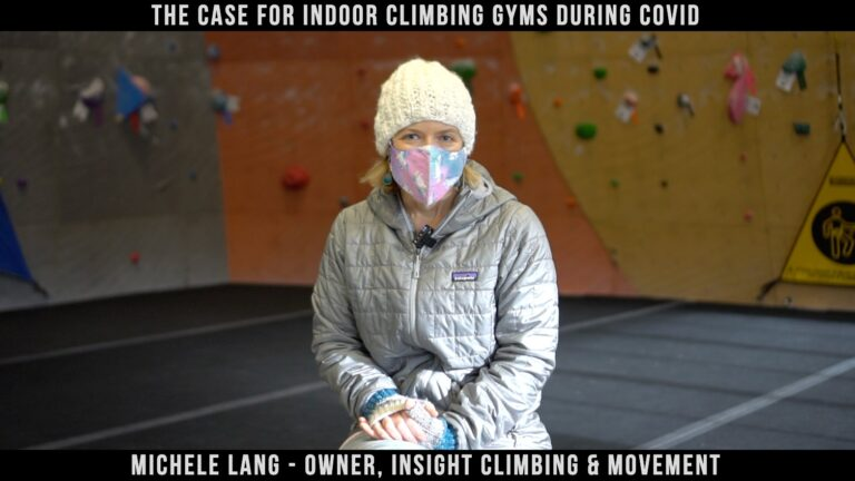 The Case For Indoor Climbing Gyms During COVID with Michele Lang of Insight Climbing & Movement