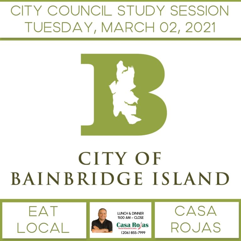 CITY COUNCIL STUDY SESSION CITY OF BAINBRIDGE ISLAND | TUESDAY, MARCH 02, 2021